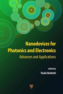 Nanodevices for Photonics and Electronics Book