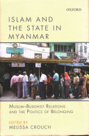 Islam and the State in Myanmar