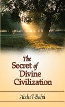 The Secret of Divine Civilization
