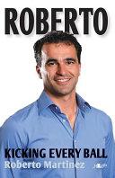 Roberto Martinez - Kicking Every Ball