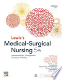 """Lewis's Medical-Surgical Nursing EBook: Assessment and Management of Clinical Problems"" by Di Brown, Helen Edwards, Thomas Buckley, Robyn L. Aitken"