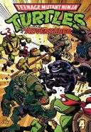 Teenage Mutant Ninja Turtles  Adventures Vol  4