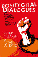 Postdigital Dialogues on Critical Pedagogy, Liberation Theology and Information Technology [Pdf/ePub] eBook