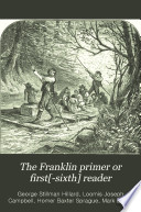 The Franklin Primer Or First  sixth  Reader
