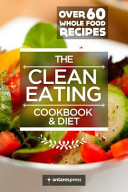 Clean Eating Cookbook and Diet