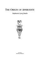 The Origin of Aphrodite Book PDF