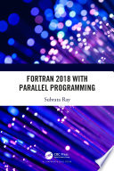 Fortran 2018 With Parallel Programming Book PDF
