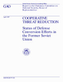 Pdf Cooperative threat reduction status of defense conversion efforts in the former Soviet Union : report to the Chairman, Committee on National Security, House of Representatives Telecharger