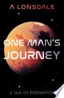 One Man   s Journey