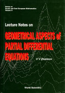Lecture Notes on Geometrical Aspects of Partial Differential Equations