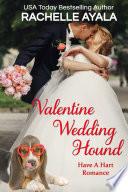 Valentine Wedding Hound Book