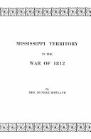 Mississippi Territory in the War of 1812