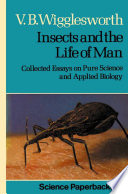 Insects And The Life Of Man Book PDF