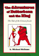 The Adventures of Butterbean and the King  The Tale of the Crown Jewels