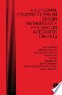 A Top Down  Constraint Driven Design Methodology For Analog Integrated Circuits