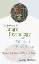 The Essence of Jung's Psychology and Tibetan Buddhism