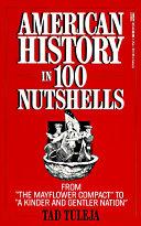 American History in 100 Nutshells Book