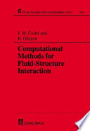 Computational Methods for Fluid Structure Interaction
