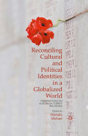 Reconciling Cultural and Political Identities in a Globalized World Pdf/ePub eBook