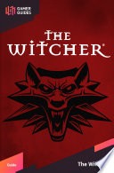 """""""The Witcher Strategy Guide"""" by GamerGuides.com"""