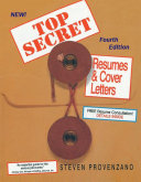 Top Secret Resumes and Cover Letters  The Complete Career Guide for All Job Seekers  Updated Fourth Edition
