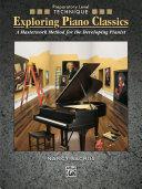 Exploring Piano Classics - Technique, Preparatory Level