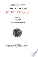 The Works of John Ruskin: The stones of Venice, the fall and examples of the architecture of Venice
