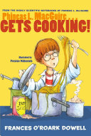 Phineas L  MacGuire       Gets Cooking