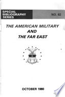 The American Military and the Far East