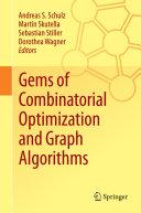 Gems of Combinatorial Optimization and Graph Algorithms