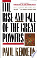 The Rise and Fall of the Great Powers Book