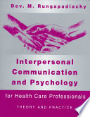 Interpersonal Communication and Psychology for Health Care Professionals
