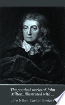 The Poetical Works of John Milton..Illustrated with Engravings from Drawings by J.M.W. Turner