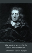 The Poetical Works of John Milton  Illustrated with Engravings from Drawings by J M W  Turner