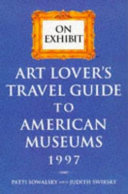Art Lover s Travel Guide to American Museums 1997