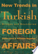 New Trends in Turkish Foreign Affairs