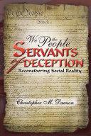 WE THE PEOPLE, SERVANTS OF DECEPTION Pdf/ePub eBook