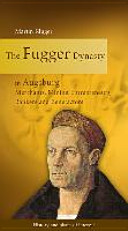 Pdf The Fugger Dynasty in Augsburg