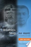 Breathless Sleep...no more