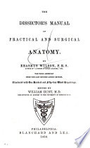 The Dissector s Manual of Practical and Surgical Anatomy Book