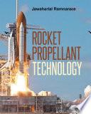 Rocket Propellant Technology