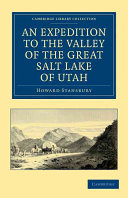 An Expedition to the Valley of the Great Salt Lake of Utah ebook