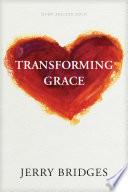 Transforming Grace