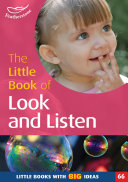 The Little Book of Look and Listen