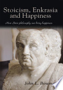 Stoicism, Enkrasia and Happiness