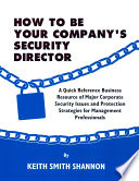 HOW TO BE YOUR COMPANY S SECURITY DIRECTOR