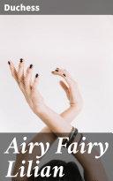 Airy Fairy Lilian [Pdf/ePub] eBook
