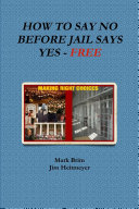 How to Say No Before Jail Says Yes   Free