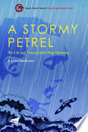 A Stormy Petrel The Life And Times Of John Pope Hennessy