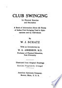 Club Swinging for Physical Exercise and Recreation